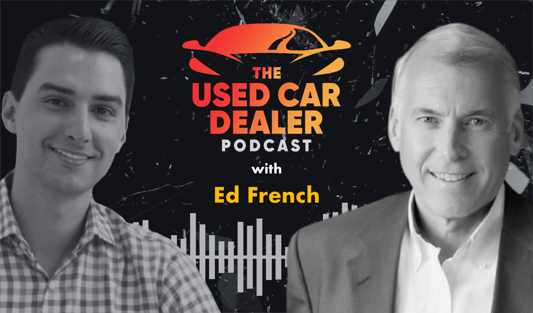 Interview with Ed French on Used Cars, Service, and Human Capital