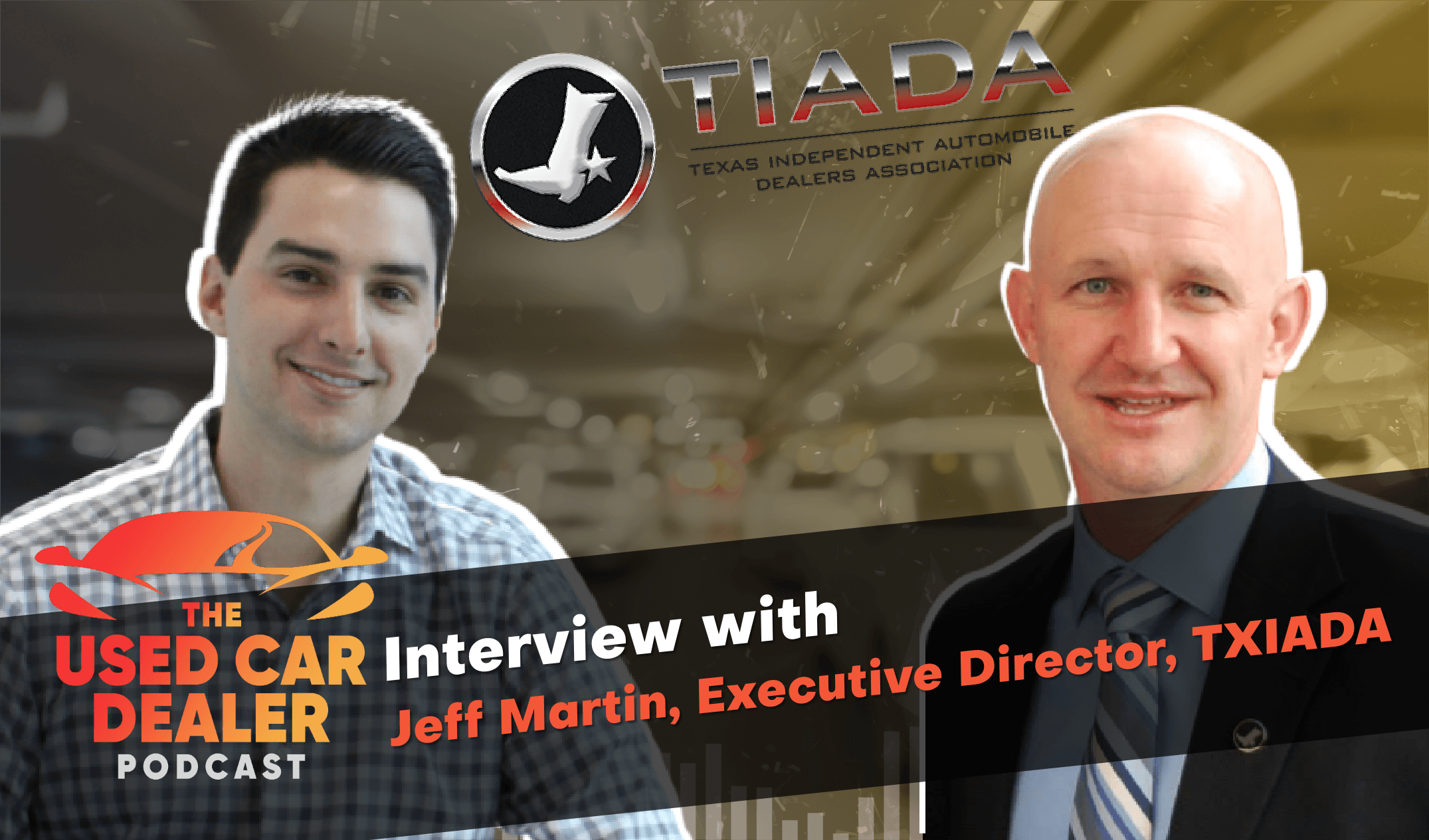 Interview w/ director of TXIADA on importance of dealer associations
