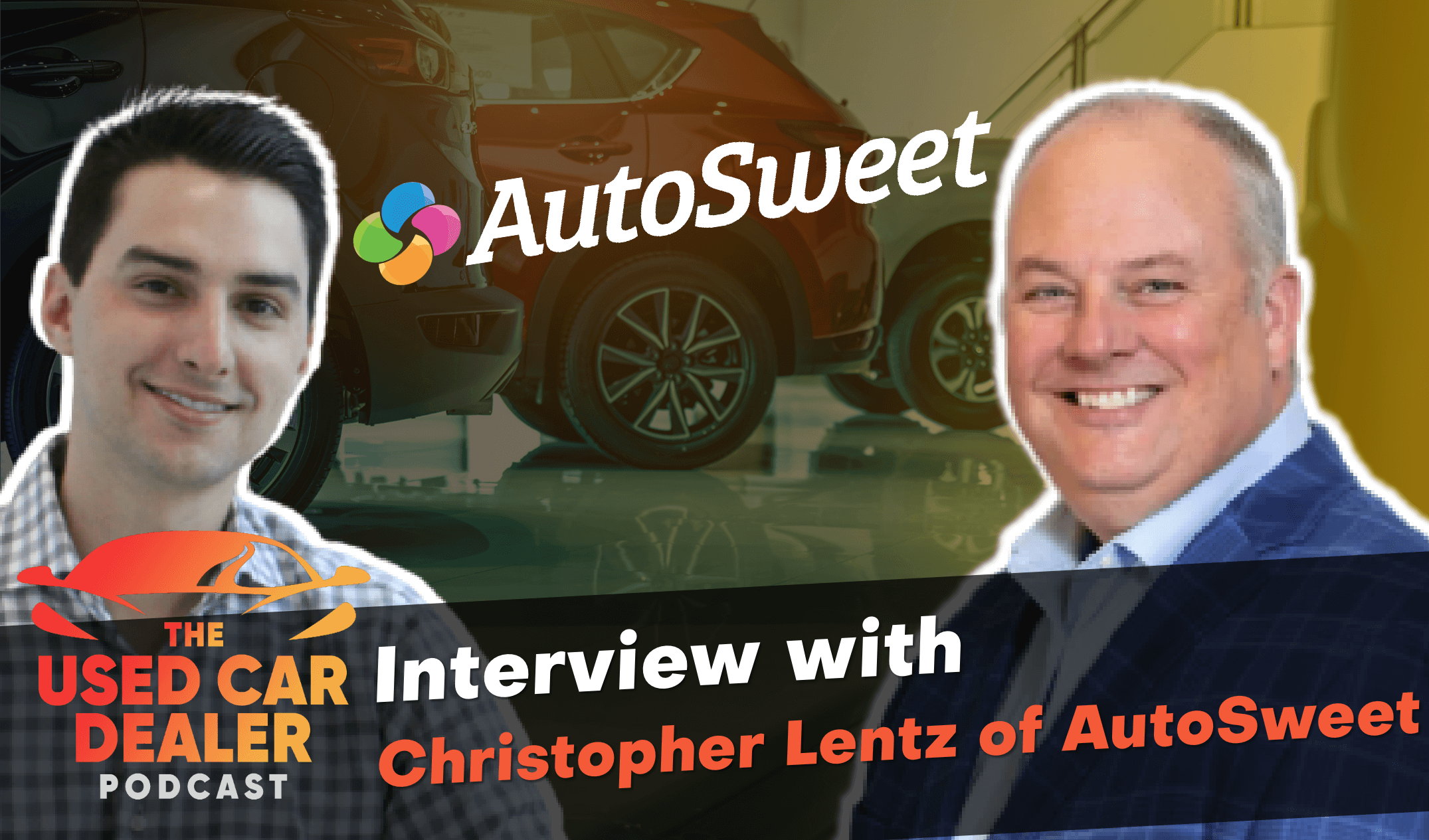 Inventory Marketing with Chris Lentz of AutoSweet