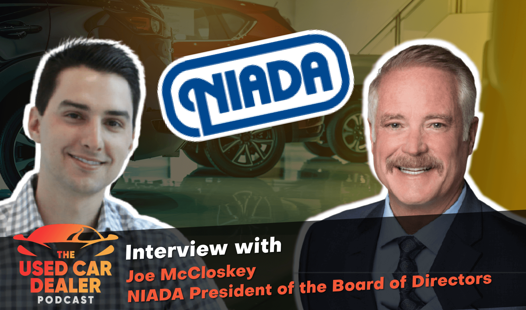 Interview with Joe McCloskey on 50 years in the used car business
